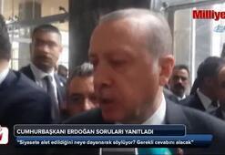 Cumhurbaşkanı Erdoğan soruları yanıtladı