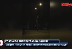Kosovada Türk bayrağına yönelik saldırı gerçekleştirildi