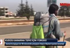 Kudüs kararına tepki için bin 150 kilometre yürüdü
