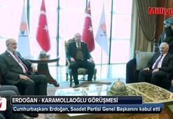 Cumhurbaşkanı Erdoğan, Karamollaoğlu ile görüşüyor