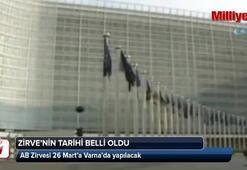 AB Zirvesi 26 Mart'a Varna'da yapılacak