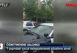 7 yaşındaki çocuk öğretmenine saldırdı