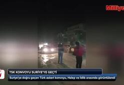 TSK konvoyu Suriyeye geçti