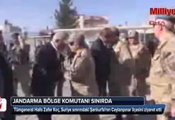 Jandarma Bölge Komutanı Tümgeneral Koç Suriye sınırında
