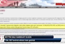 TSK: 557 terörist etkisiz hale getirildi