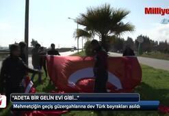 Mehmetçiğin geçiş güzergahlarına dev Türk bayrakları asıldı