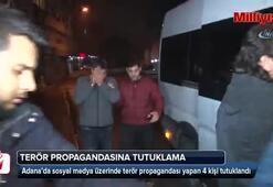 Terör propagandası yapan 4 kişi tutuklandı