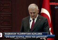 Başbakan Yıldırım: Afrinde 214 hedef vuruldu