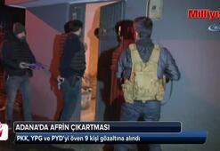 Adana'da Afrin çıkartması: 9 gözaltı