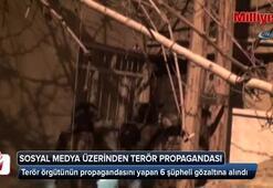 Sosyal medya üzerinden terör propagandası yapan 6 kişi gözaltına alındı