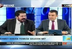 Savcı Sayan Ahmet Hakanı tehdit etti