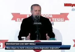 Cumhurbaşkanı Erdoğandan çok sert mesajlar