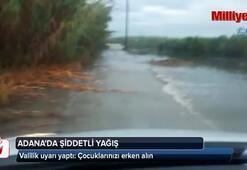 Adana'da yağmur su baskınlarına neden oldu