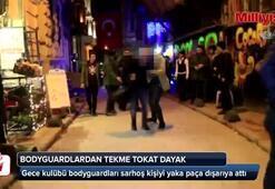 İstiklal'de gece kulübü bodyguardları sarhoş bir kişiyi yaka paça dışarıya attı