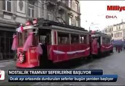 Nostaljik tramvay seferlerine yeniden başlıyor