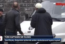 Türk gemi kaptanının, Bulgaristan karasularında sır ölümü