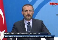 AK Parti Sözcüsü Mahir Ünaldan flaş açıklamalar