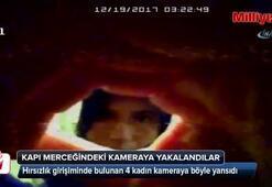 Hırsızlık girişiminde bulunan 4 kadın, kameraya yakalandı