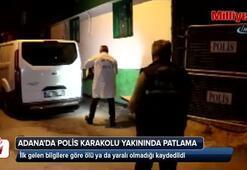 Adanada polis merkezinin yakınında patlama