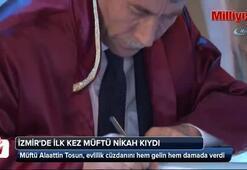 İzmirde ilk kez müftü nikah kıydı