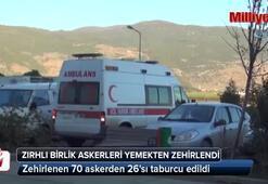 Zehirlenen askerlerden 26sı taburcu edildi
