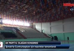 Şırnak'ta Cumhurbaşkanı için hazırlıklar tamamlandı