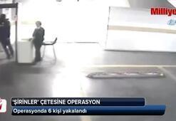 İstanbul'da 'Şirinler' çetesine operasyon: 6 gözaltı