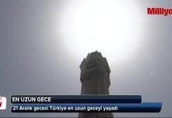 Türkiye en uzun geceyi yaşadı