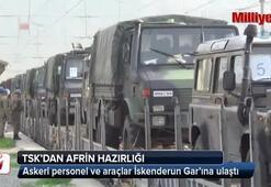 TSK'dan Afrin hazırlığı