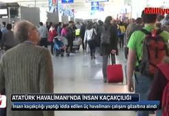 Atatürk Havalimanı'nda akıllara durgunluk veren insan kaçakçılığı polise takıldı