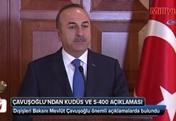 Dışişleri Bakanı Çavuşoğlundan Kudüs ve S-400 açıklaması