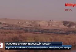 Karkamış sınırına teknolojik duvar