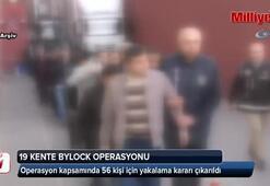 19 kentte 'ByLock' operasyonu: 56 gözaltı kararı