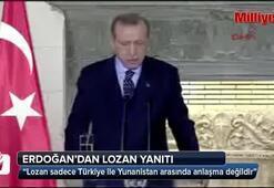 Cumhurbaşkanı Erdoğandan Çiprasa Lozan yanıtı