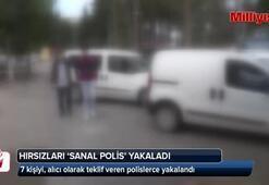Hırsızları sanal polis yakaladı