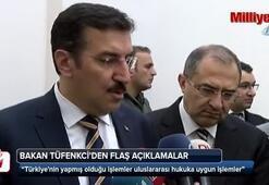 Bakan Tüfenkci: Türkiyenin yaptığı işlemler hukuka uygun