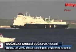 Doğalgaz tankeri Çanakkale Boğazından geçti