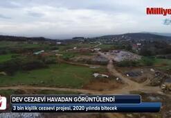 Sakarya'da dev cezaevi havadan görüntülendi