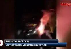 Bariyerlere çarpan yolcu otobüsü böyle yandı