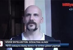 FETÖ elebaşına Atalay demirci ile birlikte gösteri yapan Ömer Pekin gözaltına alındı