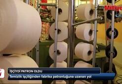 Temizlik işçiliğinden fabrika patronluğuna uzanan yol
