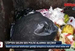 Çöp konteynerinden gelen ses polisi alarma geçirdi