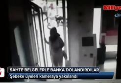 Banka dolandırıcıları güvenlik kamerasında