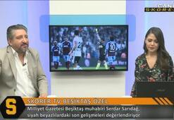 Serdar Sarıdağ: Beşiktaş Mesut Özil ile görüşüyor...
