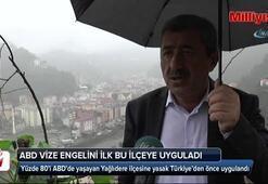 ABD vize engelini Türkiyeden önce ilk bu ilçeye uyguladı