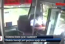 Otobüs ineceği yeri geçince aşağı atladı