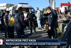 Antalyada feci kaza