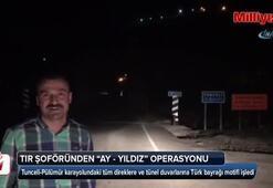 Trabzonlu TIR şoföründen ay-yıldız operasyonu