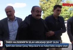 Ömer Halisdemir'in silah arkadaşı şehit oldu
