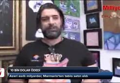 Azeri asıllı milyarder, Marmaristen tablo satın aldı